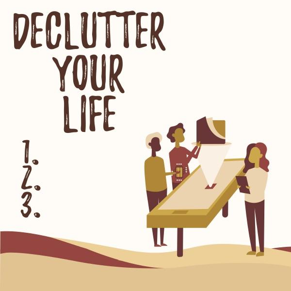 conceptual, caption, declutter, your, life., business - 30805042
